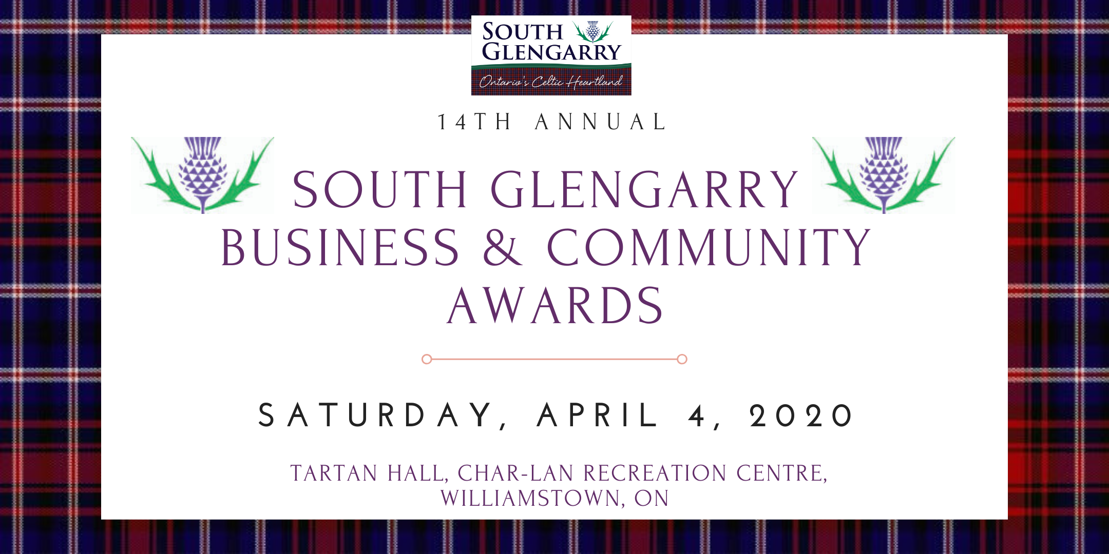Image depicts South Glengarry Tartan with Thistle Logo announcing the 2020 Business and Community Awards on April 4th